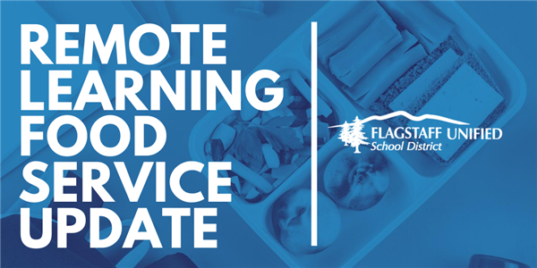 Remote Learning Food Service Update