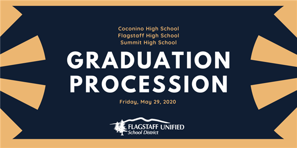 Coconino High School, Flagstaff High School, Summit High School: Graduation Procession