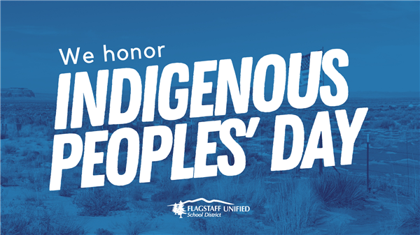 We honor Indigenous Peoples' Day