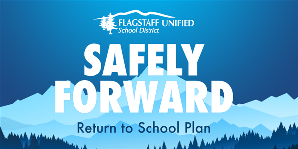 Safely Forward: FUSD Return to School Process and Next Steps