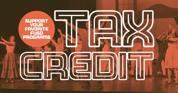 Support your favorite FUSD program.  Tax Credit.
