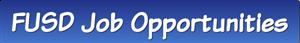 FUSD Job Opportunities
