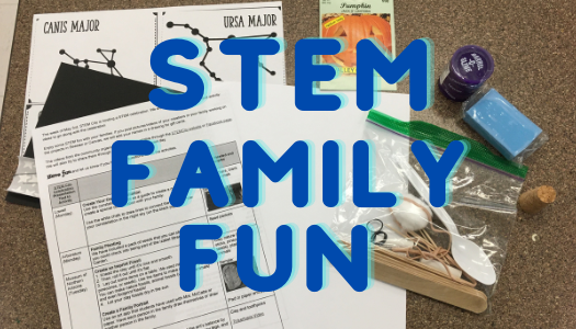 stem family fun printed on top of stem materials that were sent home