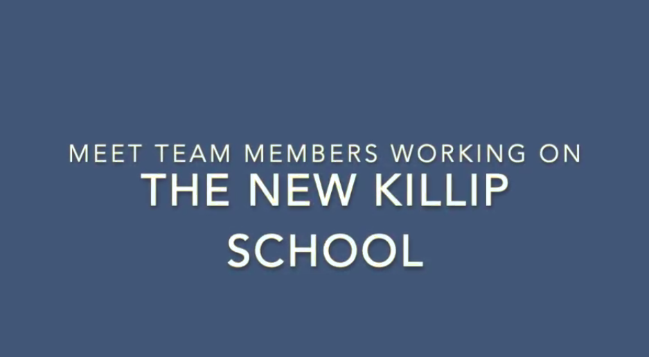 Meet Team Members Working on the New Killip School