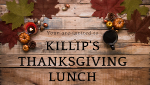 You are invited to Killip's Thanksgiving Lunch (fall background)
