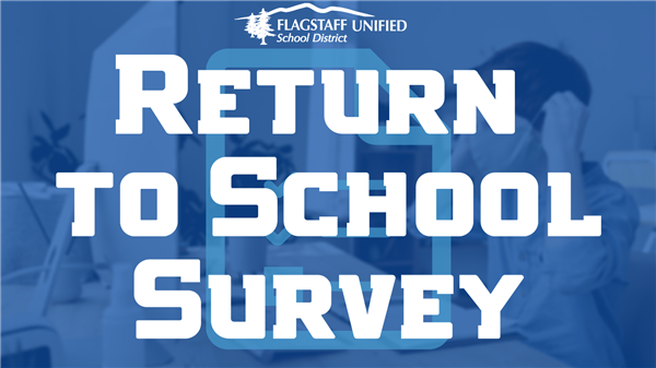 FUSD Return to School Information and Survey